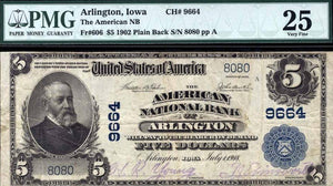 1902 - $5 Note - Arlington – Iowa – CH 9664 – FR 606 – PMG VF25