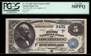 1882 – $5 Note – Los Angeles – California – CH 2491 – FR 574 – PCGS VF30 PPQ