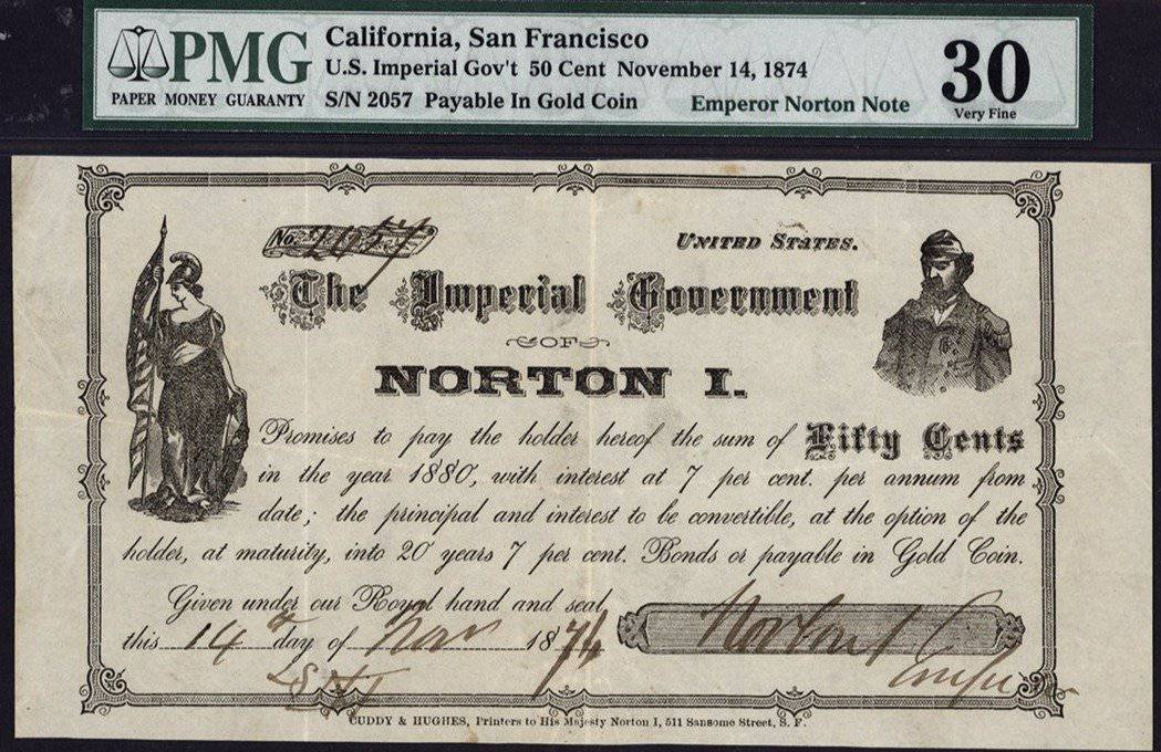 1874 $0.50 Emperor Norton Note PMG VF30