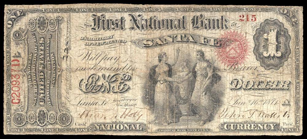 1871 $1 Note Santa Fe – Territory of New Mexico – CH 1750 – FR 382 – F12