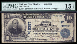 1902 – $10 Note – Melrose – New Mexico – CH 8397 – FR 628 – PMG Ch F15 NET