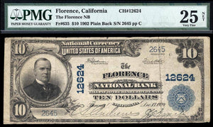 1902 - $10 Note - Florence - California - CH 12624 - FR 635 - PMG VF25 NET