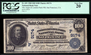 1902 $100 Note San Francisco – California – CH 9174 – FR 691 – PCGS VF20