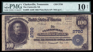 1902 $100 Note Clarksville – Tennessee – CH 2720 – FR 698 – PMG VG10 NET