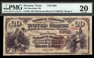 1882 $20 Note Houston – Texas – CH 5858 – FR 504 – PMG VF20