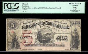 1874 $5 Note Rust 132 Jan 15; $5 Mormon Paper Money PCGS VF25 Apparent