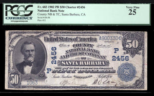 1902 $50 Note Santa Barbara – California – CH 2456 – FR 683 – PCGS VF25