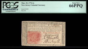 1776 6s Note FR. NJ-178 Mar. 25; 1776 New Jersey Colonial Currency PCGS Gem New 66 PPQ