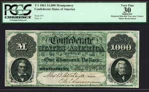 1861 - $1000 Note - T 1 Confederate States of America PCGS VF30 A