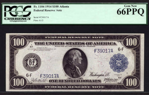 1914 - $100 Note - Federal Reserve Note - Atlanta - FR 1104 - PCGS Gem New 66 PPQ