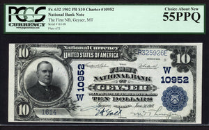 1902 - $10 Note - Geyser - Montana - CH 10952 - FR 632 - PCGS Ch About New 55 PPQ