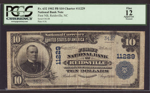 1902 $10 Note Reidsville - North Carolina - CH 11229 - FR 632 - PCGS F12 Apparent