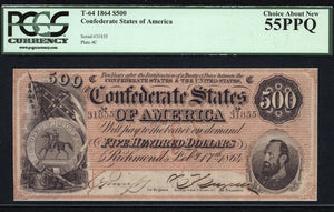 1864 - $500 Note - T 64  - Confederate States of America  PCGS Ch About New 55 PPQ