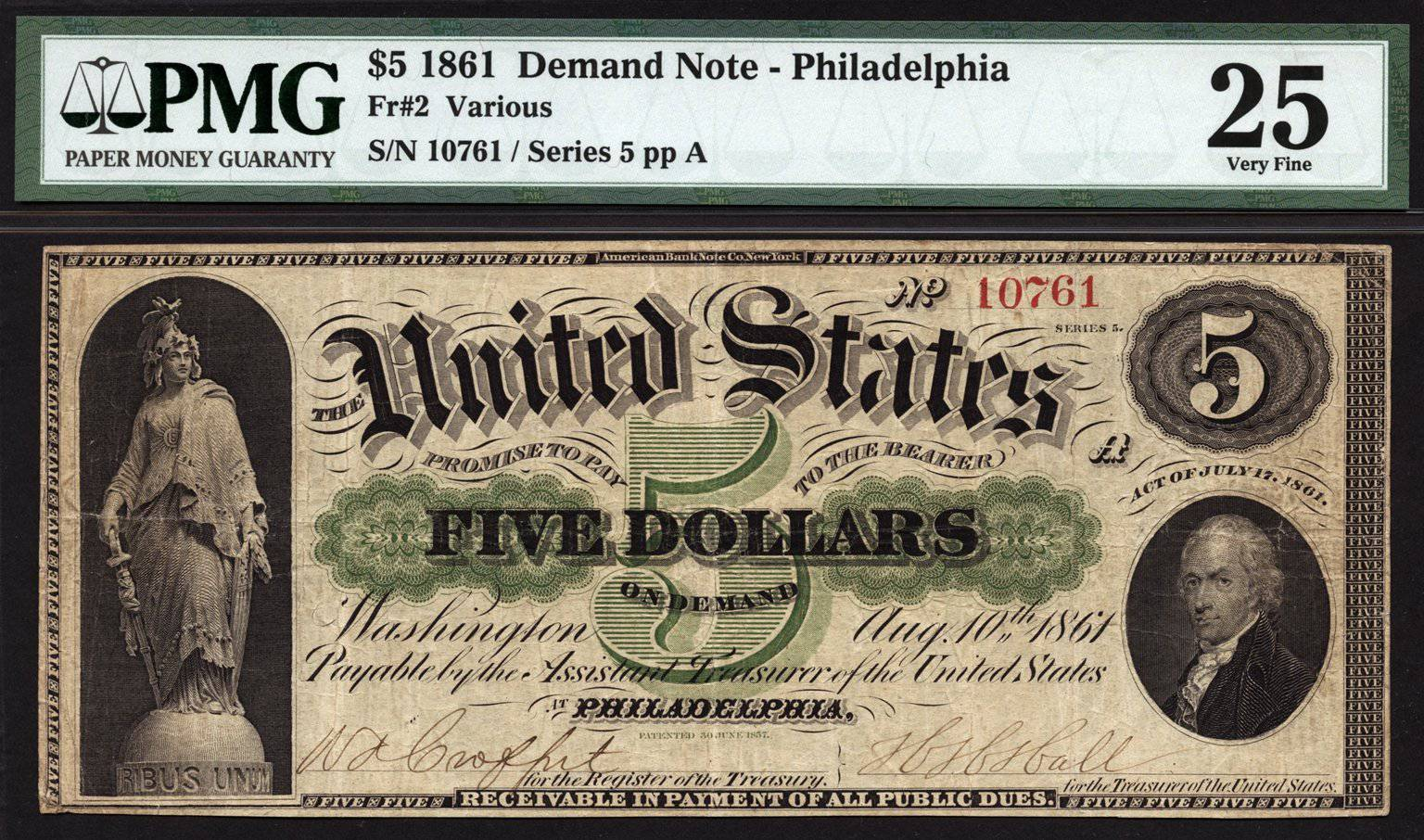 1861  $5 Note FR 2 Demand Note Philadelphia PMG VF25