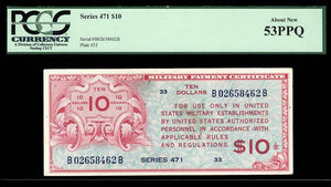 1947 $10 Note MPC Series 471 PCGS About New 53 PPQ