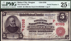 1902 - $5 Note - Baker City - Oregon - CH 6768 - FR 587 - PMG VF25 NET