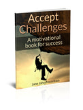 Accept Challenges A Motivational Book For Success Authored by Jane John-Nwankwo