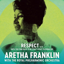 Aretha Franklin - Respect/Until You Come Back To Me (That's What I'm Gonna Do) 7