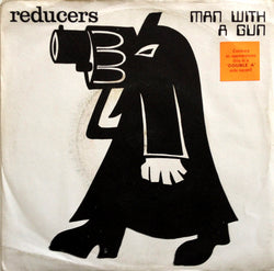 Reducers : Man With A Gun (7