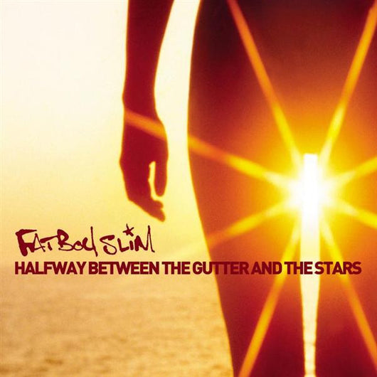 Fatboy Slim - Halfway Between The Gutter & The Stars