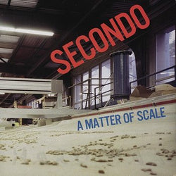 Secondo - A Matter Of Scale SALE25