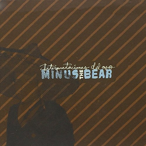 Minus The Bear - Interpretaciones Del Oso SALE25