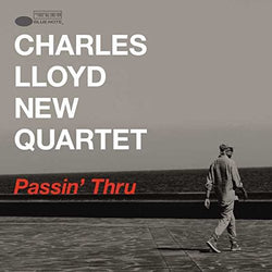 Charles Lloyd New Quartet - Passin Thru SALE25