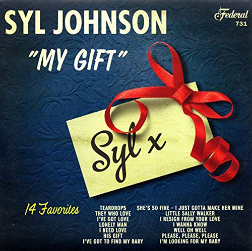 Syl Johnson - My Gift SALE25