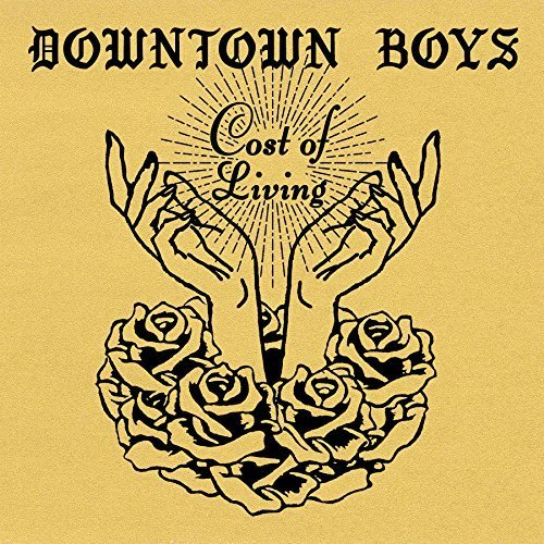 Downtown Boys - Cost Of Living SALE25