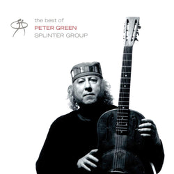 Peter Green - The Best Of Peter Green Splinter Group