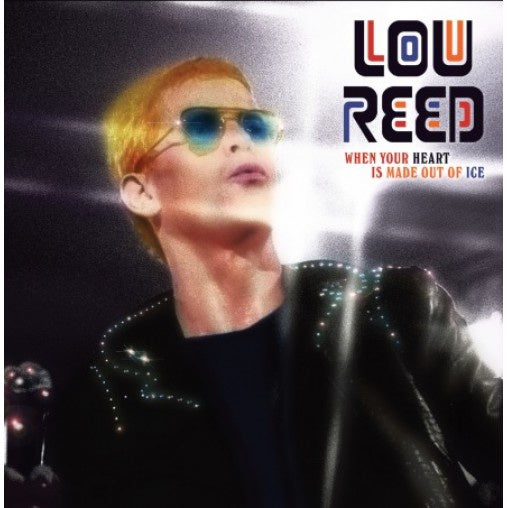Lou Reed - When Your Heart Turns To Ice (Preorder)