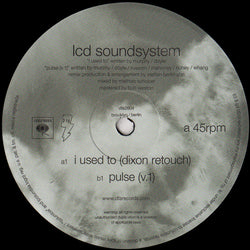 LCD Soundsystem - I Used To / Pulse 12