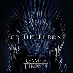 Various Artists - For The Throne (Music Inspired By Game Of Thrones)