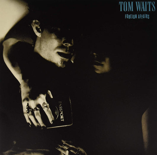 Tom Waits - Foreign Affairs