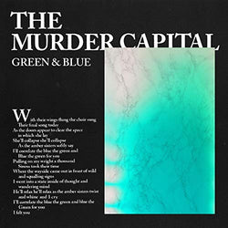 The Murder Capital - Green & Blue 12