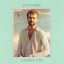 John Martyn - Sundays Child