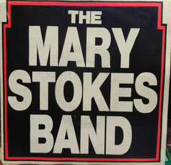 The Mary Stokes Band : Nobody Knows / Be True To Yourself (7
