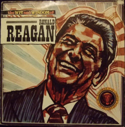 No Artist : The Wit And Wisdom Of Ronald Reagan (LP)