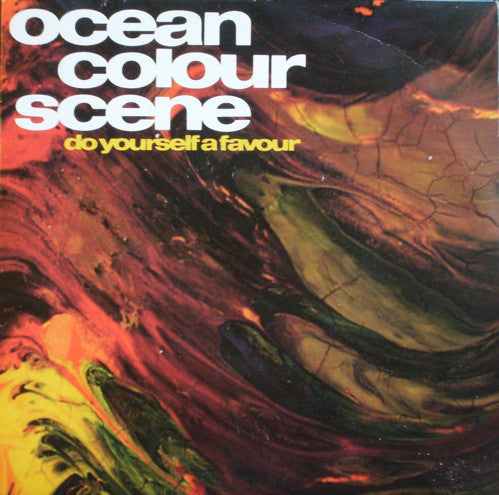 Ocean Colour Scene : Do Yourself A Favour (7