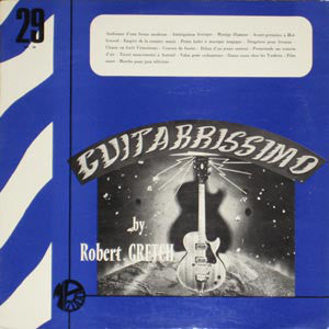 Robert Gretch : Guitarrissimo (LP)