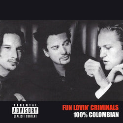 Fun Lovin' Criminals - 100% Columbian [Ltd. Edition White Vinyl]