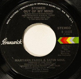 Maryann Farra & Satin Soul : Stoned Out Of My Mind (7