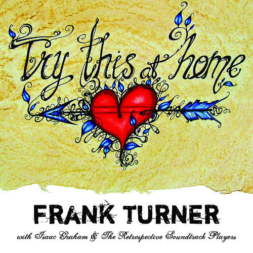 Frank Turner With Isaac Graham And The Retrospective Soundtrack Players : Try This At Home (7
