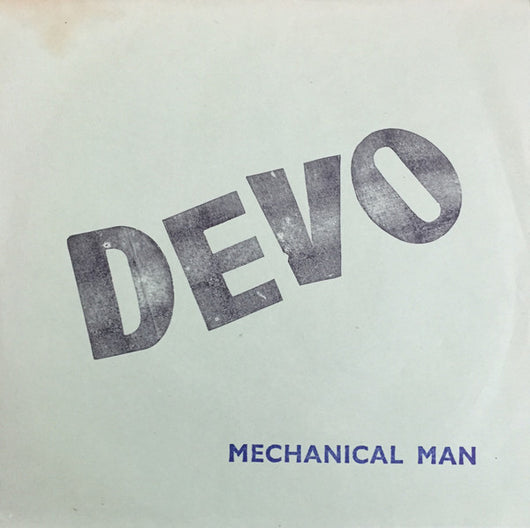 Devo : Mechanical Man (7