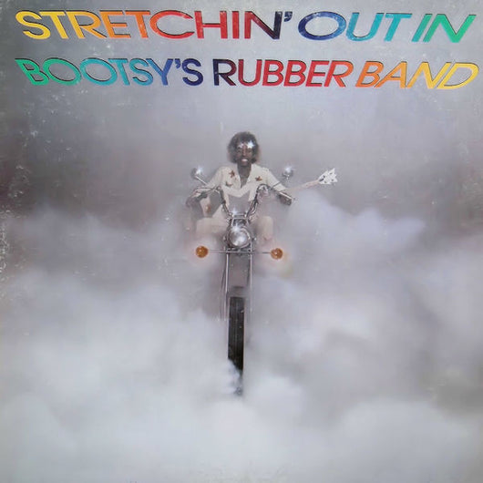 Bootsy's Rubber Band - Stretchin' Out