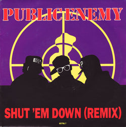 Public Enemy : Shut 'Em Down (Remix) (7