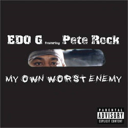 Edo G feat. Pete Rock - My Own Worst Enemy [2xLP Deluxe Reissue]