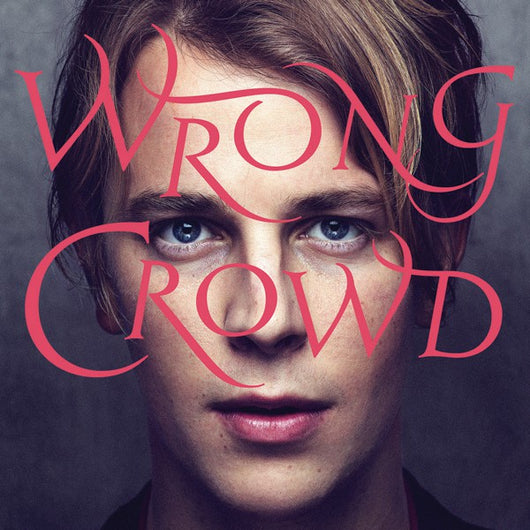 Tom Odell : Wrong Crowd (LP, Album)