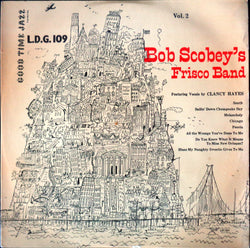 Bob Scobey's Frisco Band, Clancy Hayes : The Scobey Story, Part 2 (10