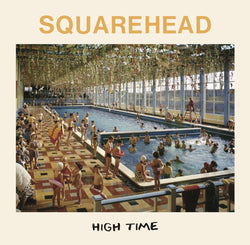 Squarehead - High Time